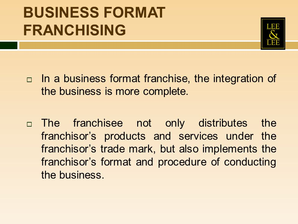 BUSINESS FORMAT FRANCHISING