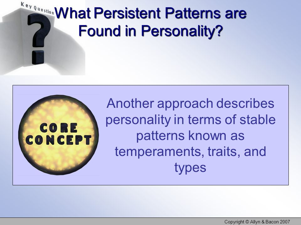 What Persistent Patterns are Found in Personality