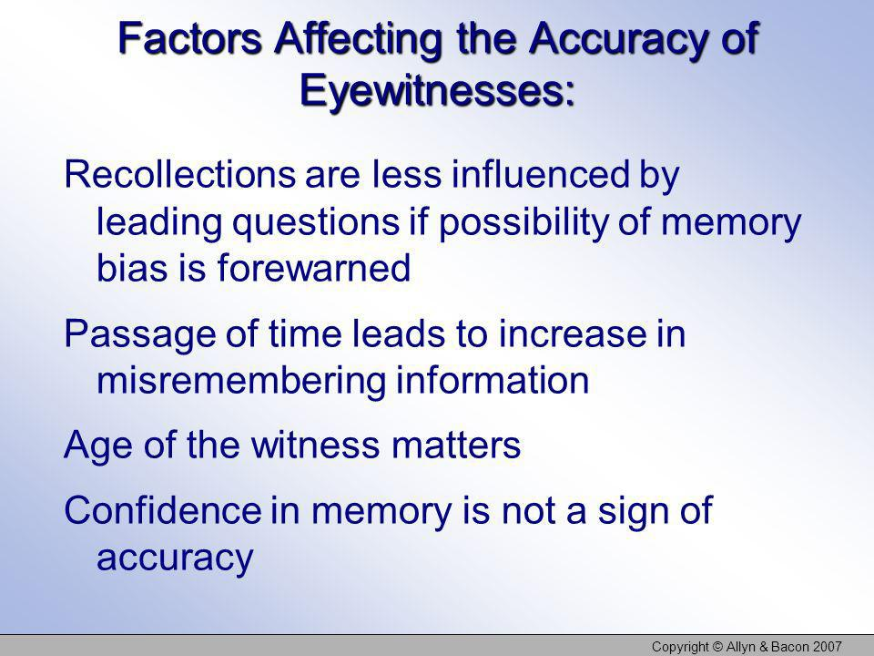 Factors Affecting the Accuracy of Eyewitnesses: