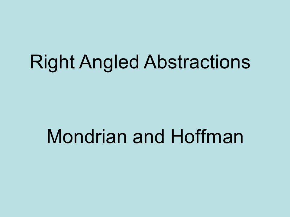 Right Angled Abstractions