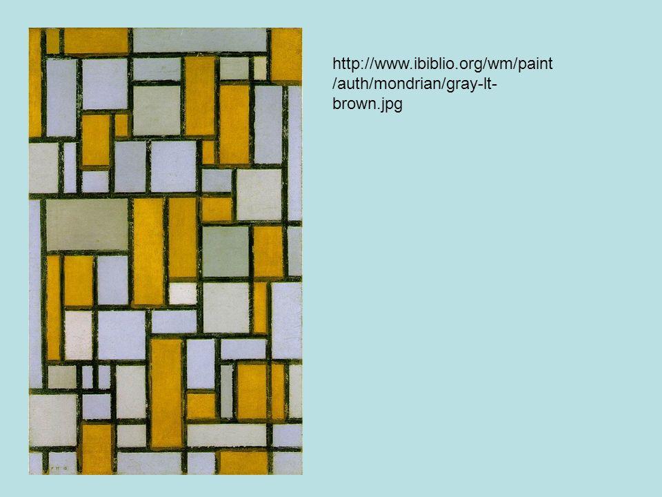 http://www.ibiblio.org/wm/paint/auth/mondrian/gray-lt-brown.jpg