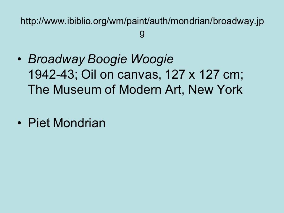 http://www.ibiblio.org/wm/paint/auth/mondrian/broadway.jpg