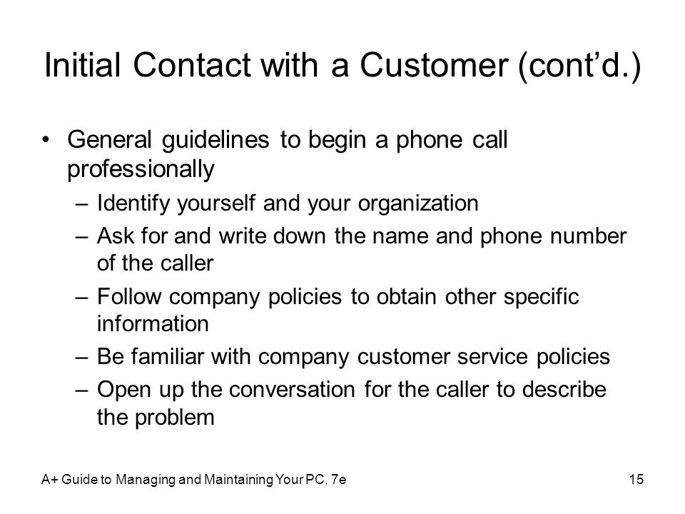 Initial Contact with a Customer (cont'd.)