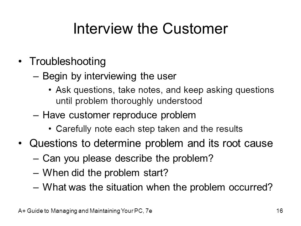 Interview the Customer