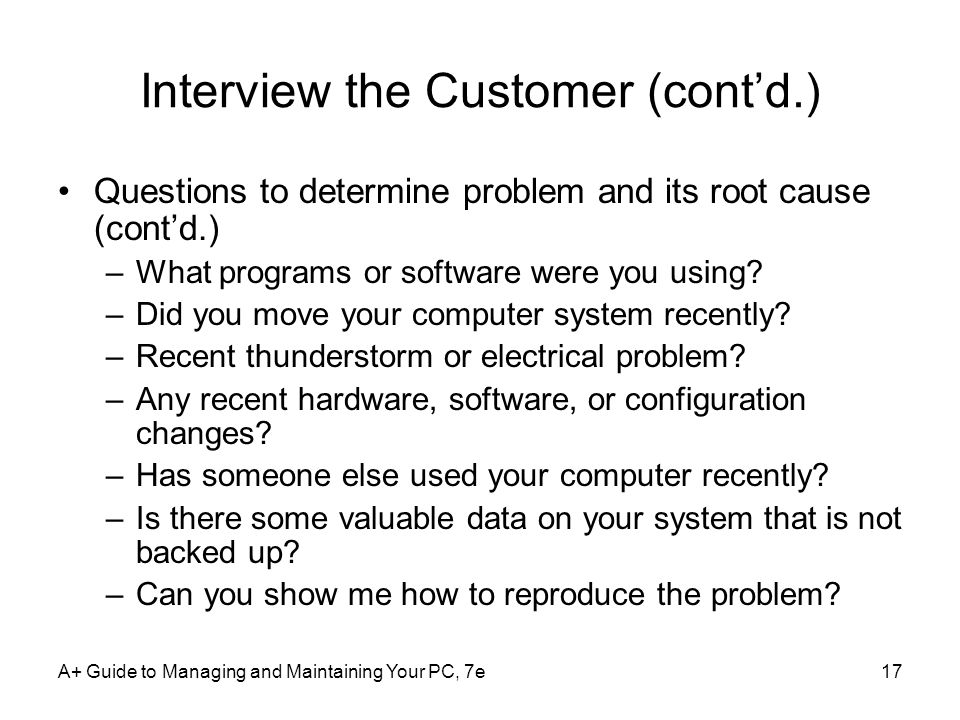 Interview the Customer (cont'd.)