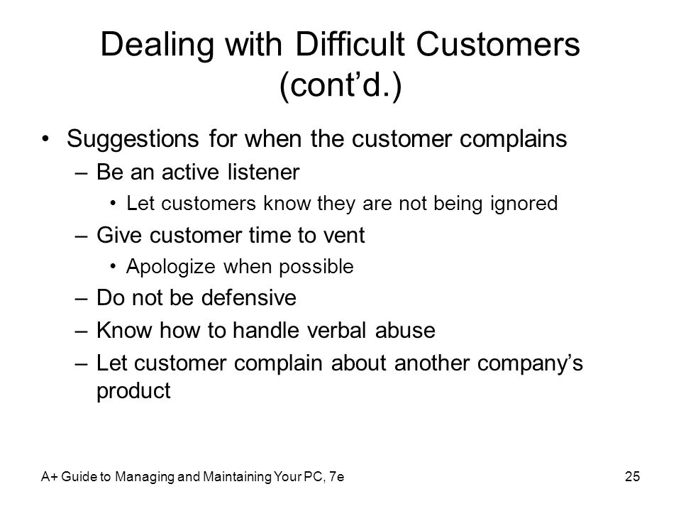 Dealing with Difficult Customers (cont'd.)