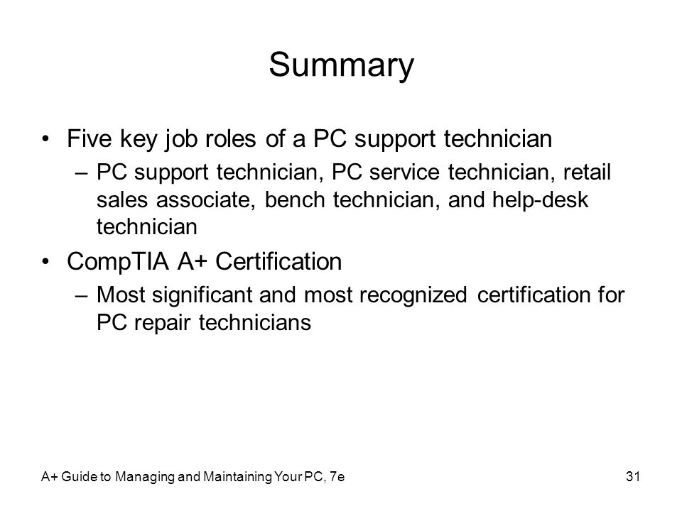 Summary Five key job roles of a PC support technician