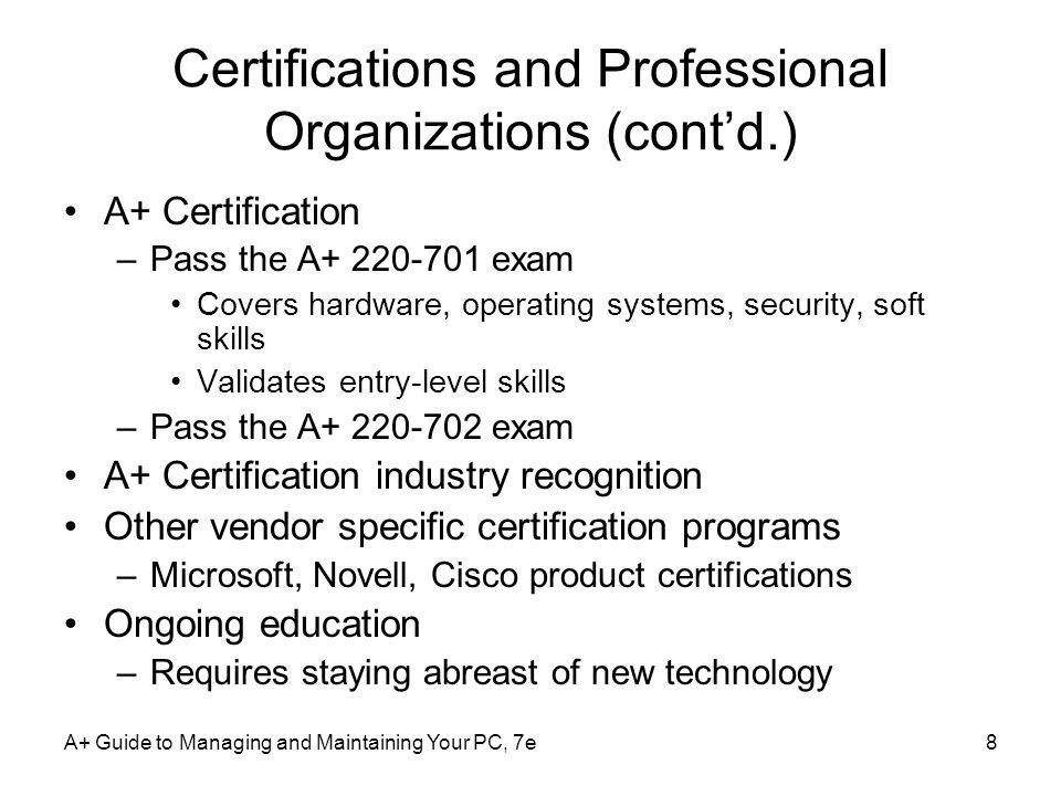 Certifications and Professional Organizations (cont'd.)