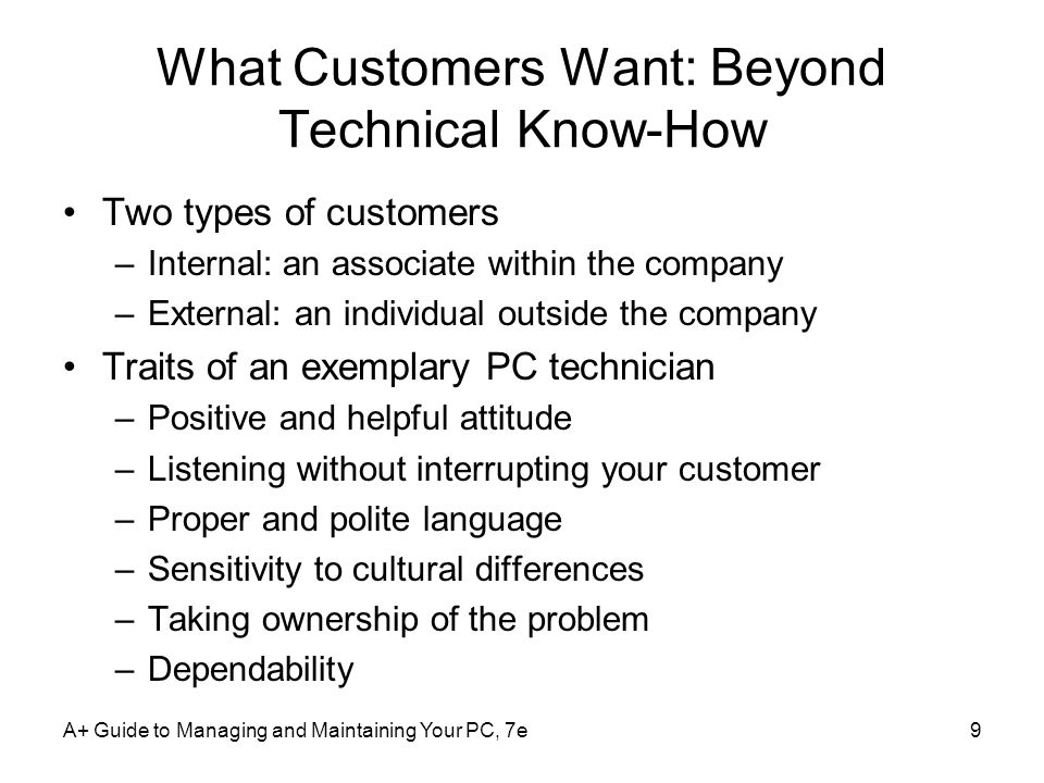What Customers Want: Beyond Technical Know-How