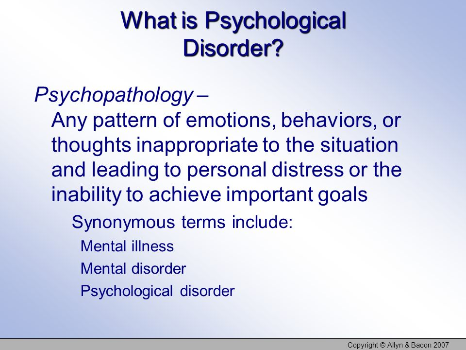 What is Psychological Disorder