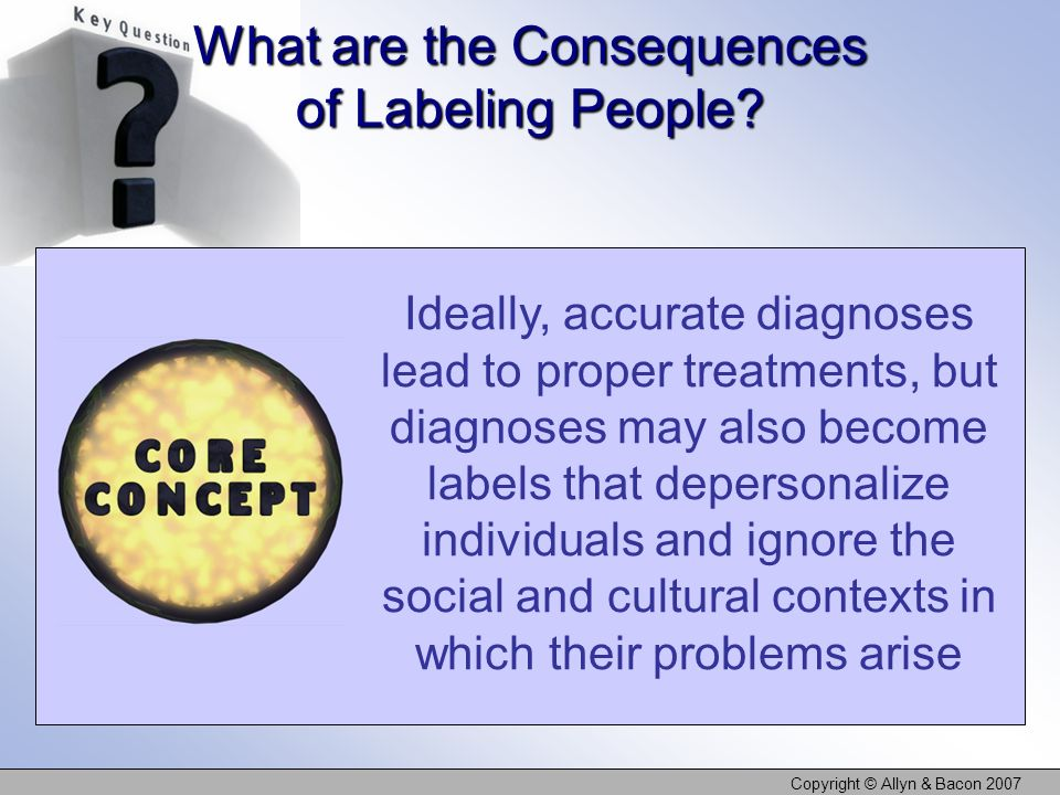 What are the Consequences of Labeling People