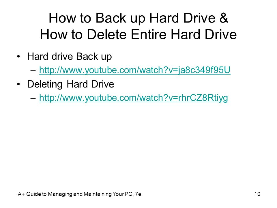 How to Back up Hard Drive & How to Delete Entire Hard Drive
