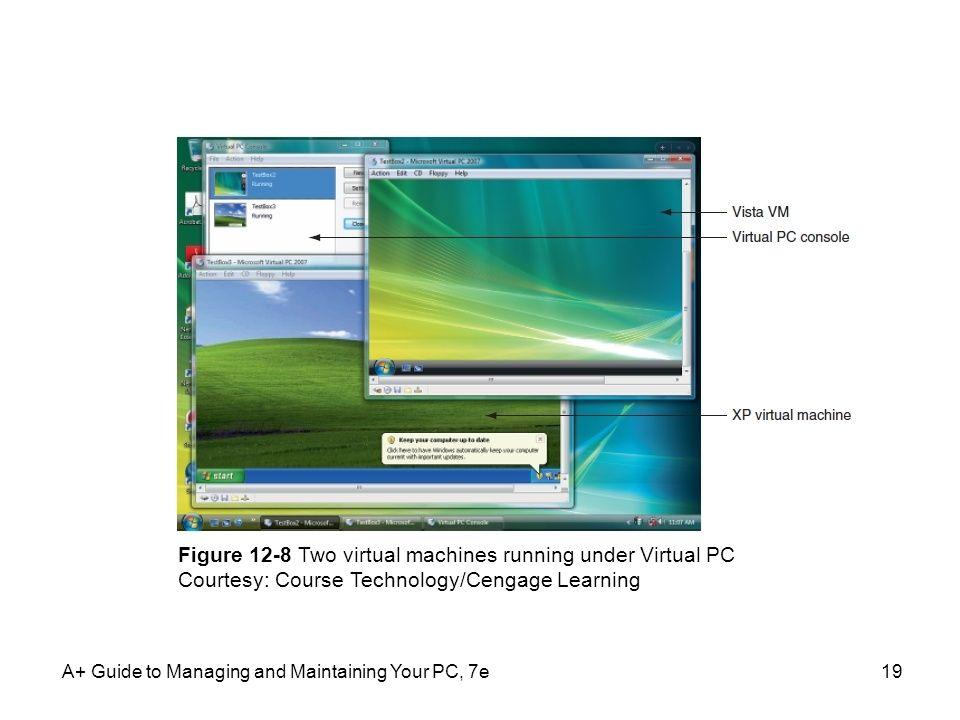 Figure 12-8 Two virtual machines running under Virtual PC