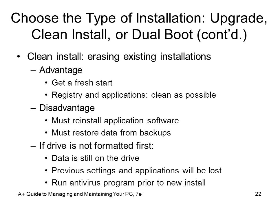Choose the Type of Installation: Upgrade, Clean Install, or Dual Boot (cont'd.)