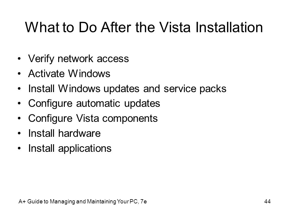 What to Do After the Vista Installation