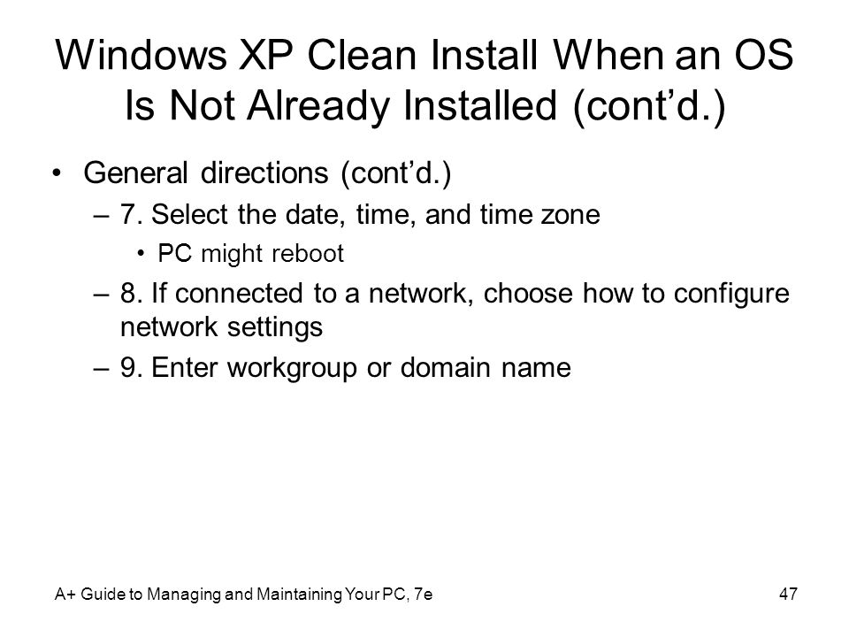 Windows XP Clean Install When an OS Is Not Already Installed (cont'd.)