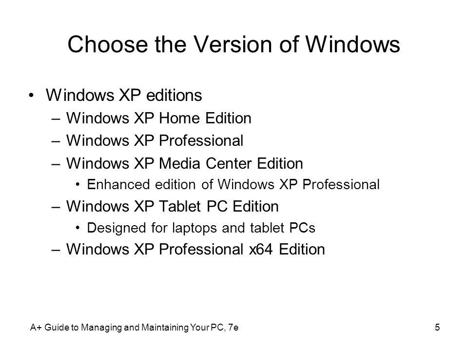 Choose the Version of Windows