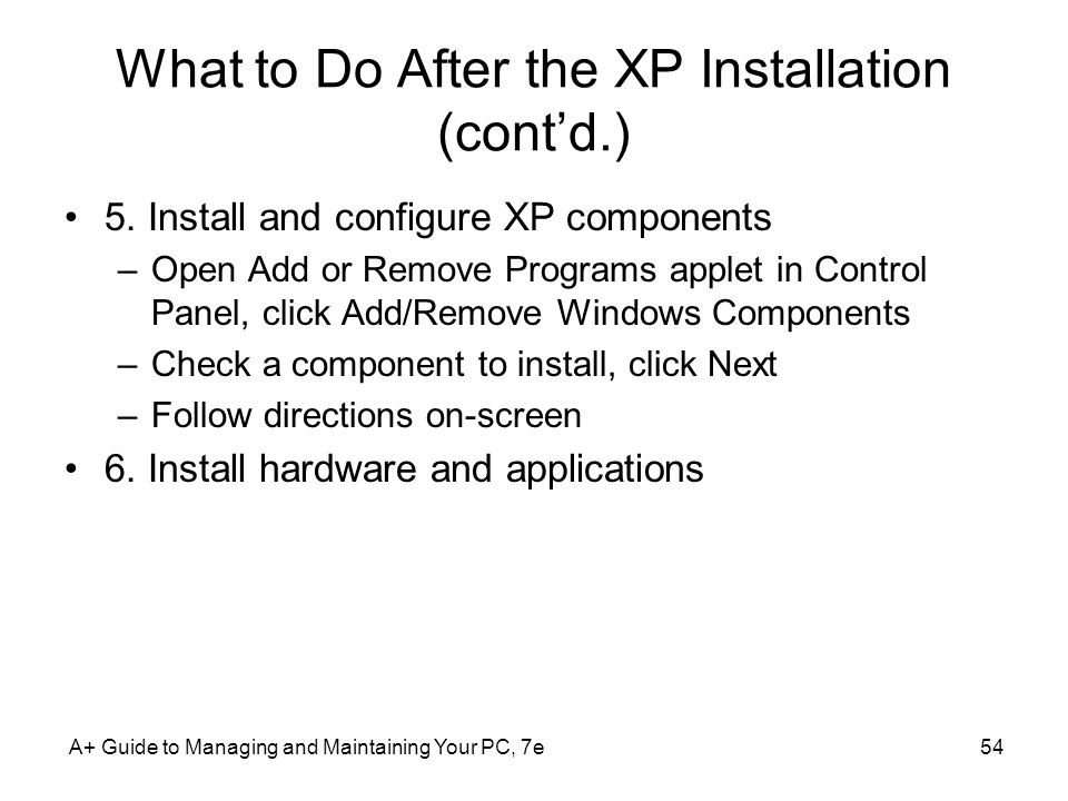 What to Do After the XP Installation (cont'd.)