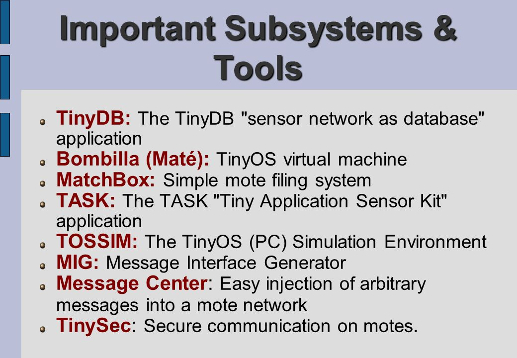 Important Subsystems & Tools