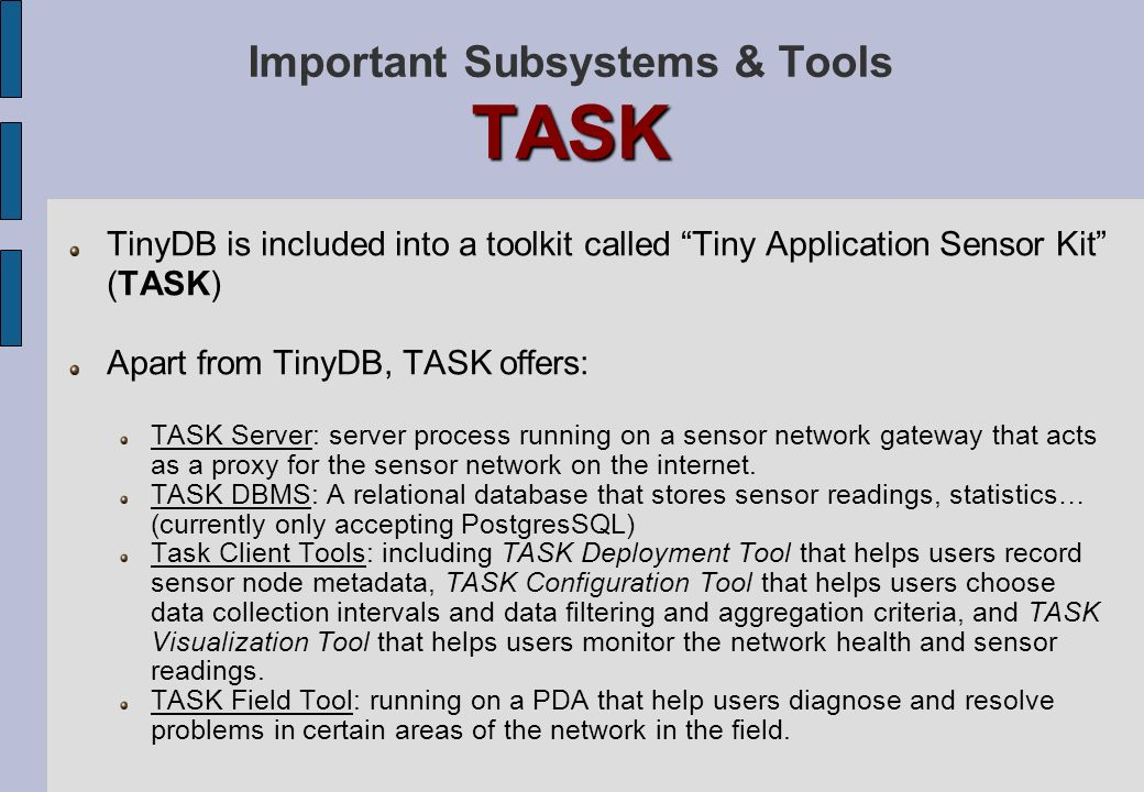 Important Subsystems & Tools TASK