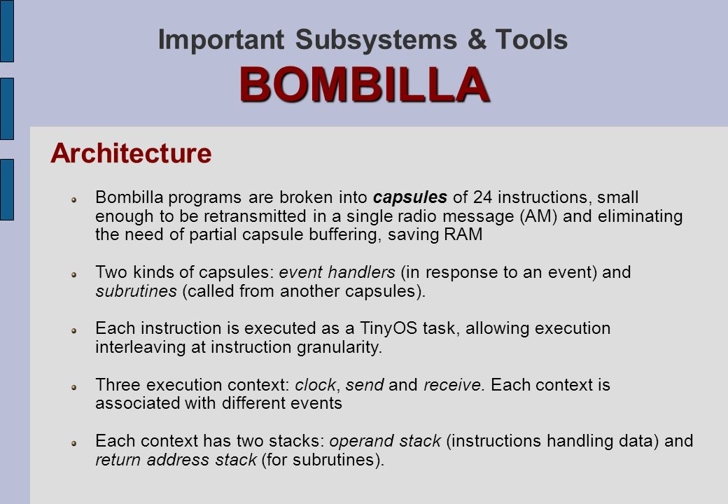 Important Subsystems & Tools BOMBILLA