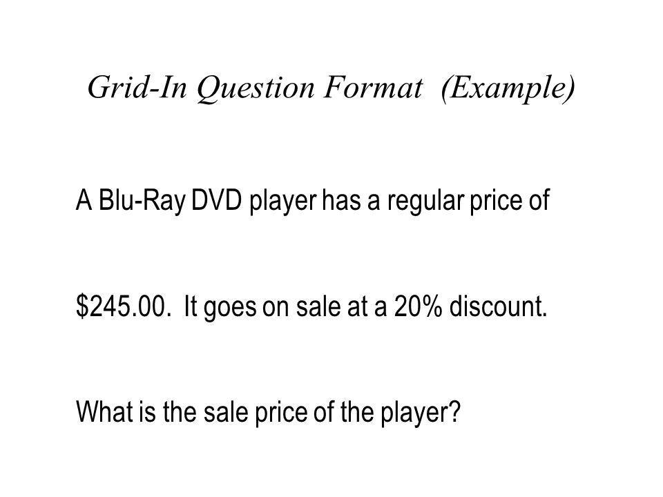 Grid-In Question Format (Example)