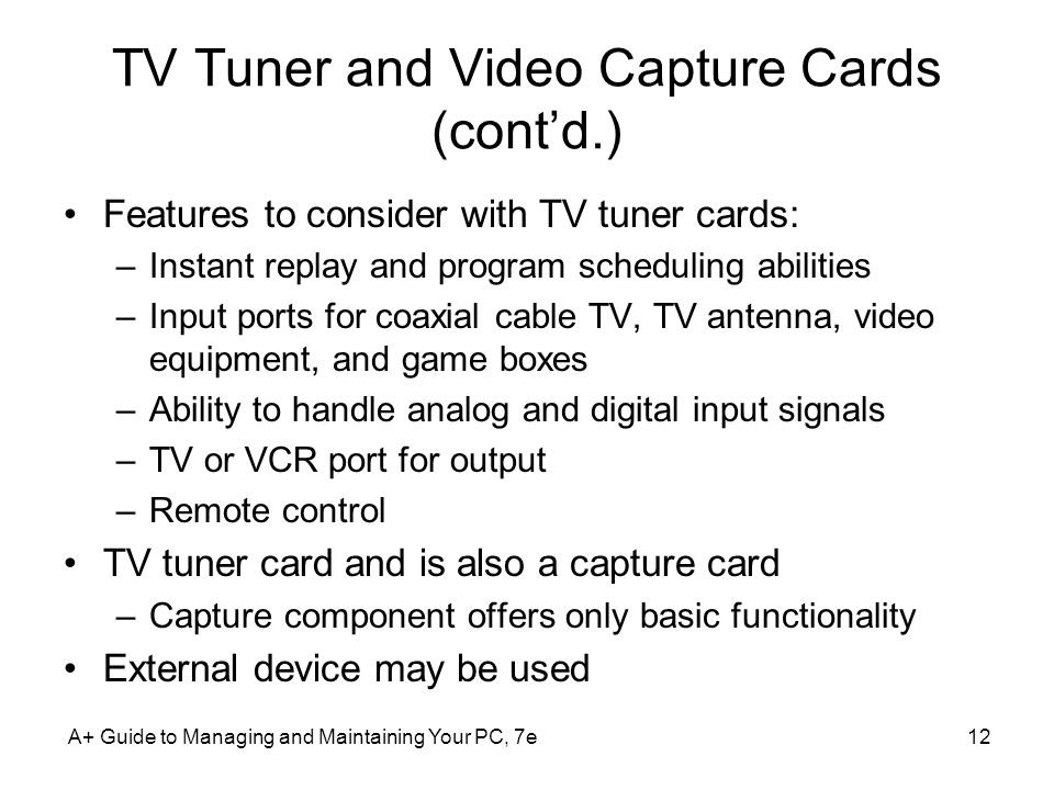 TV Tuner and Video Capture Cards (cont'd.)