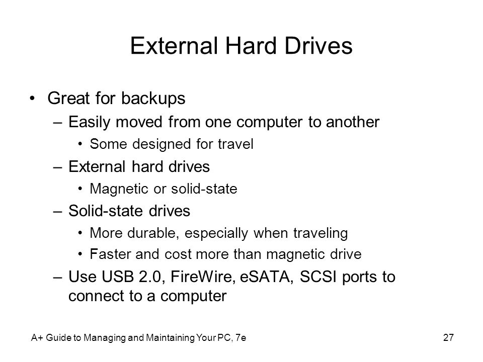 External Hard Drives Great for backups