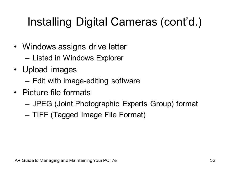 Installing Digital Cameras (cont'd.)