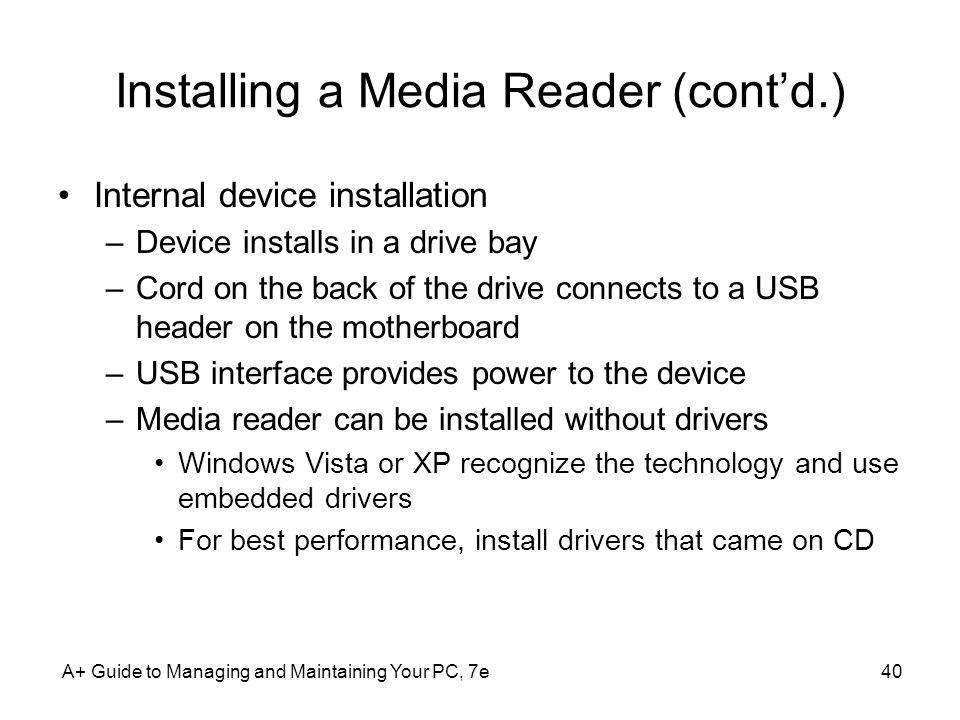 Installing a Media Reader (cont'd.)
