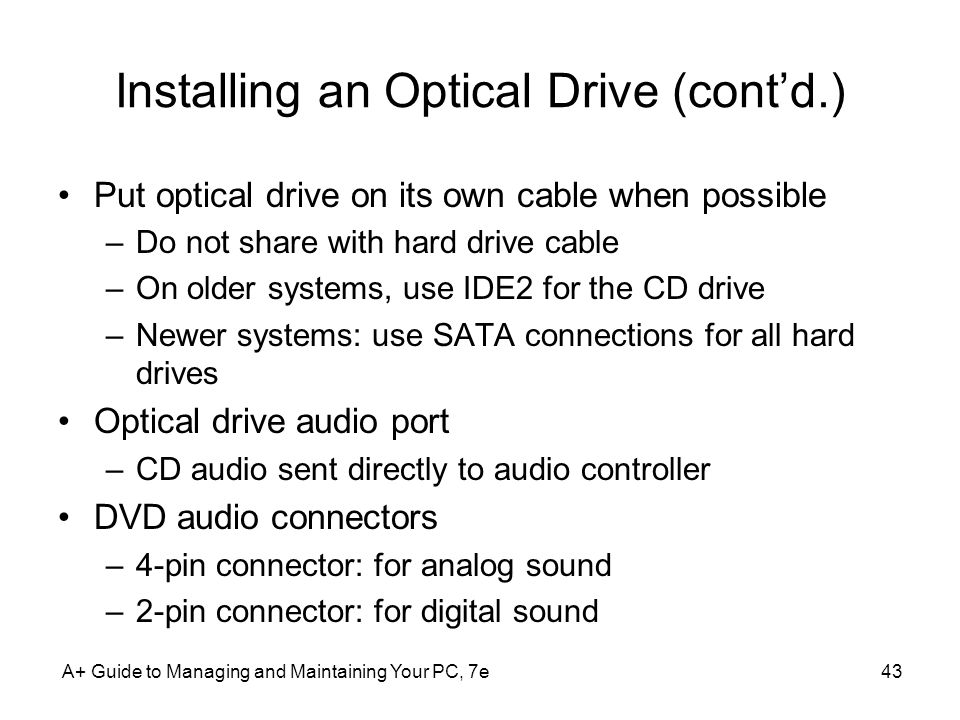 Installing an Optical Drive (cont'd.)