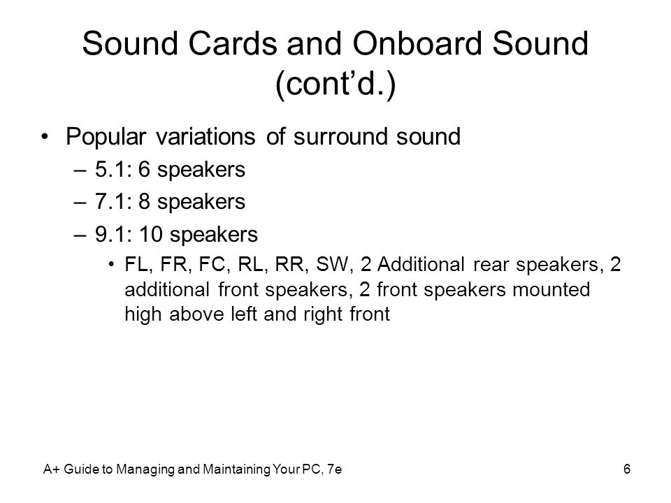 Sound Cards and Onboard Sound (cont'd.)