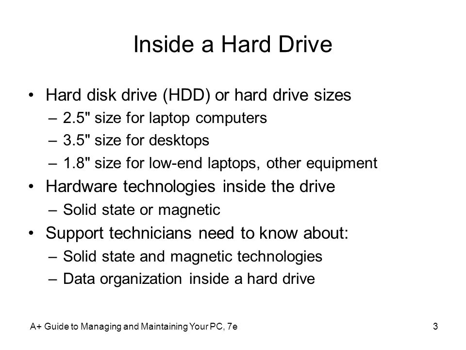 Inside a Hard Drive Hard disk drive (HDD) or hard drive sizes