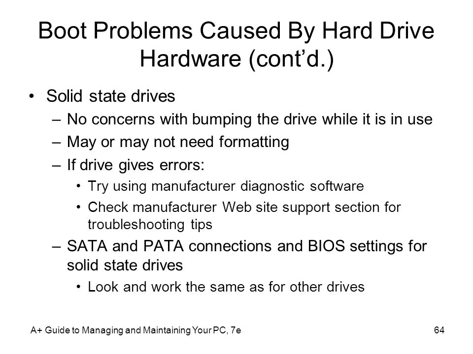 Boot Problems Caused By Hard Drive Hardware (cont'd.)