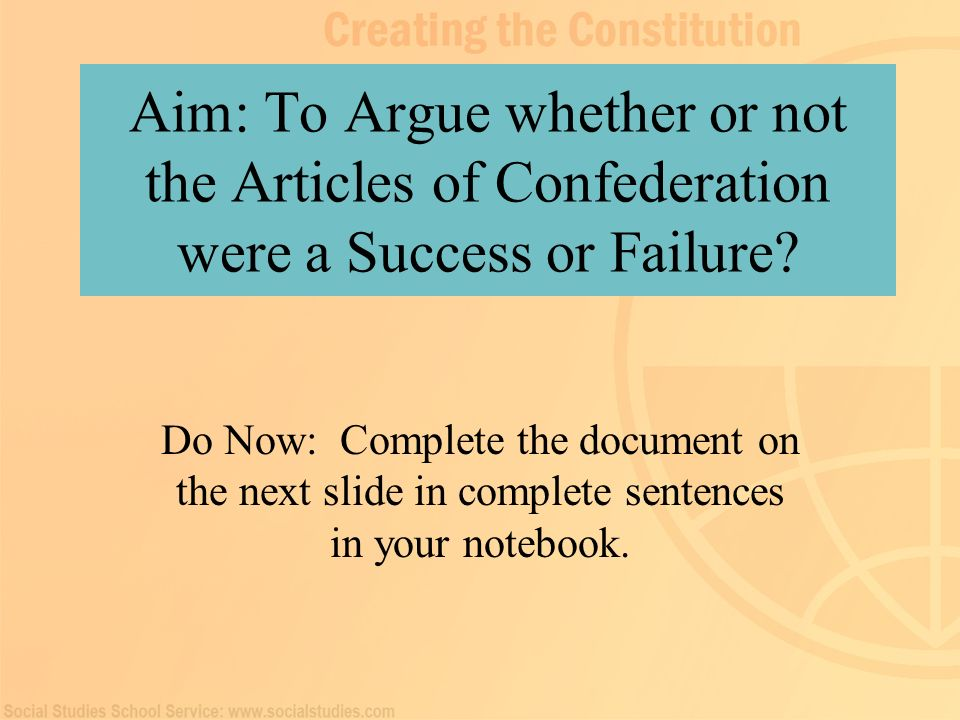 a look at the successes of the articles of confederation The articles of confederation, ratified by the states in 1781, summarized the existing relationship between the congress and the states it was an indication of the distrust with which the american people viewed central authority that the articles of confederation did not allow the congress to tax either the states or individuals.