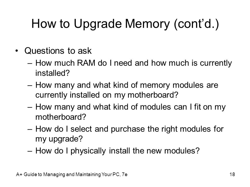 How to Upgrade Memory (cont'd.)