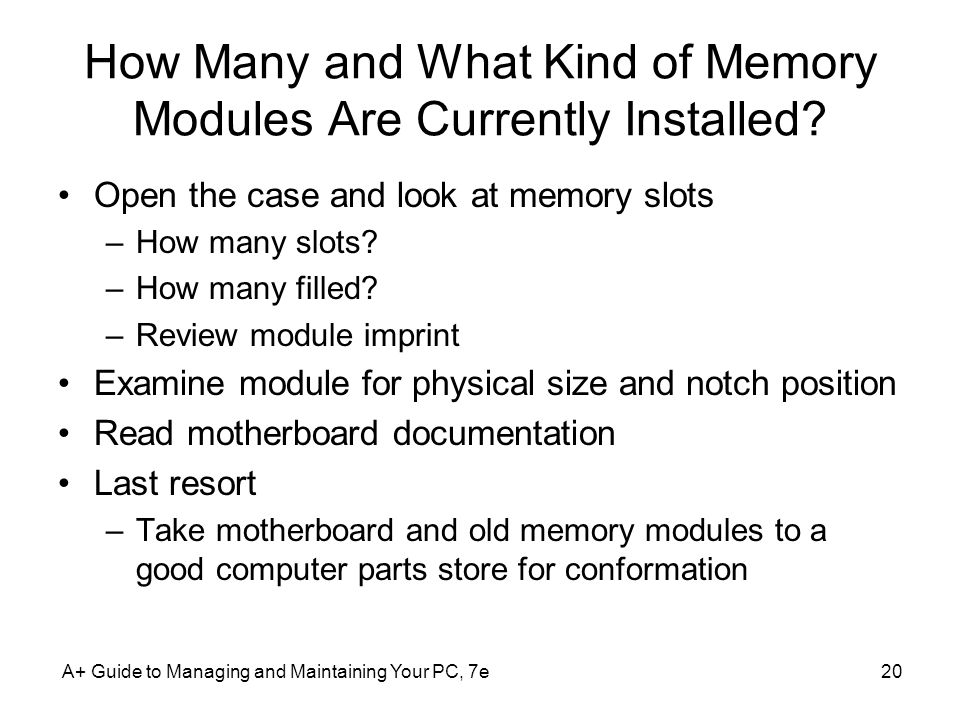 How Many and What Kind of Memory Modules Are Currently Installed