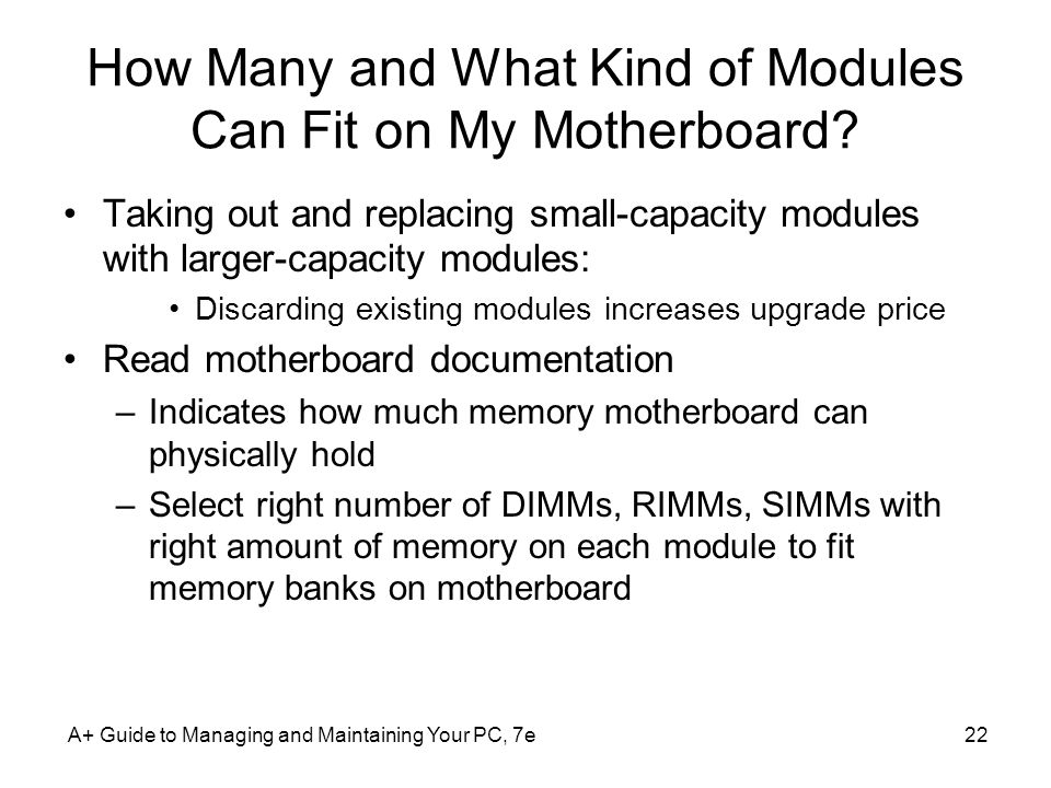 How Many and What Kind of Modules Can Fit on My Motherboard