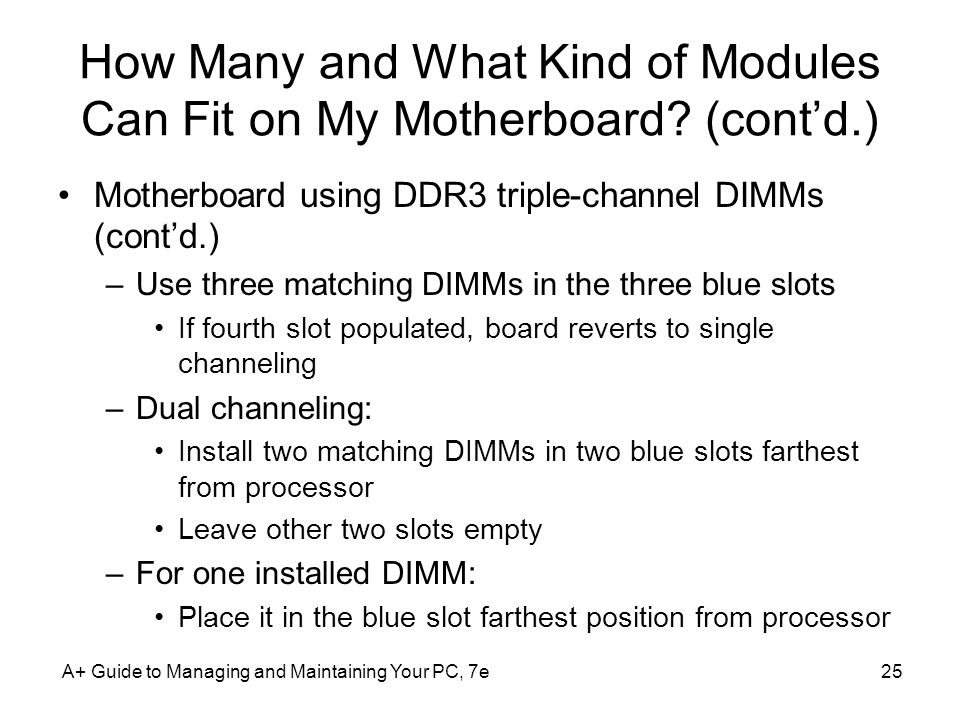 How Many and What Kind of Modules Can Fit on My Motherboard (cont'd.)