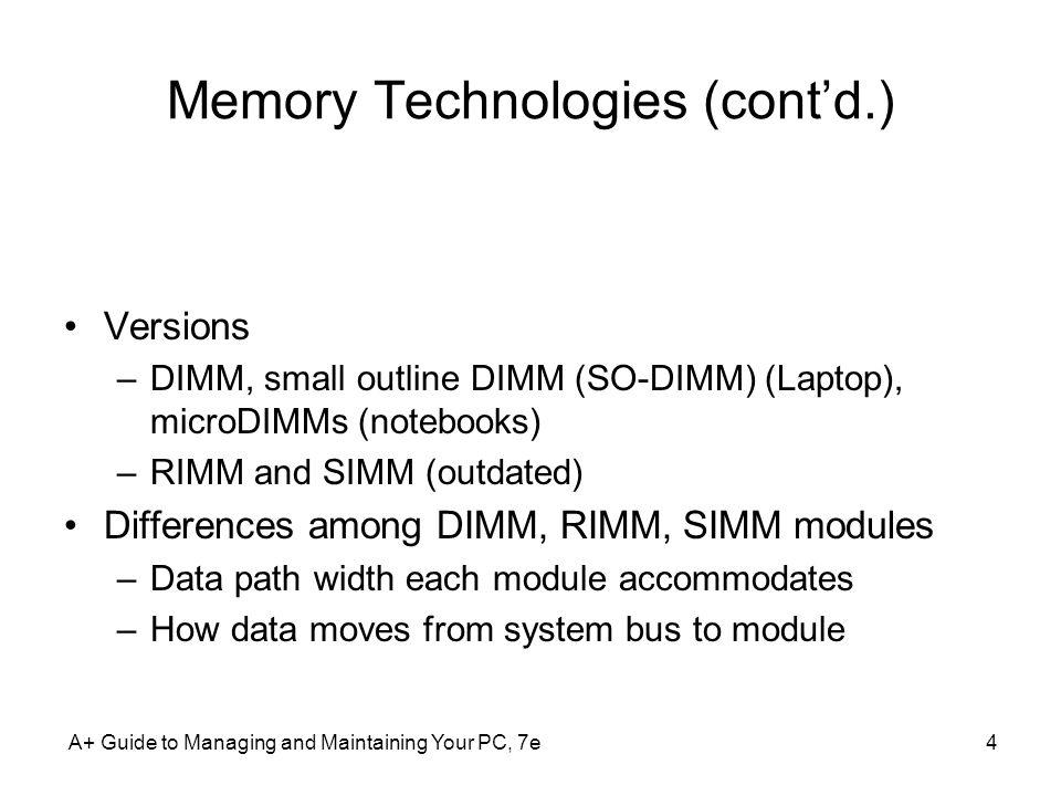 Memory Technologies (cont'd.)
