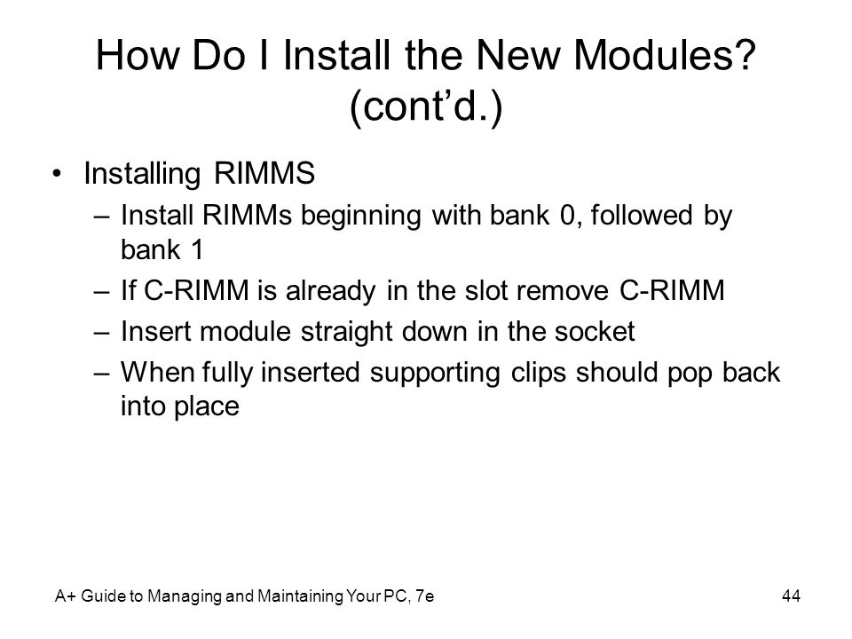 How Do I Install the New Modules (cont'd.)