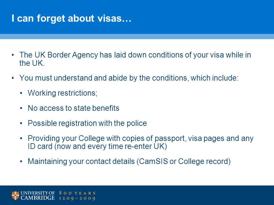I can forget about visas…