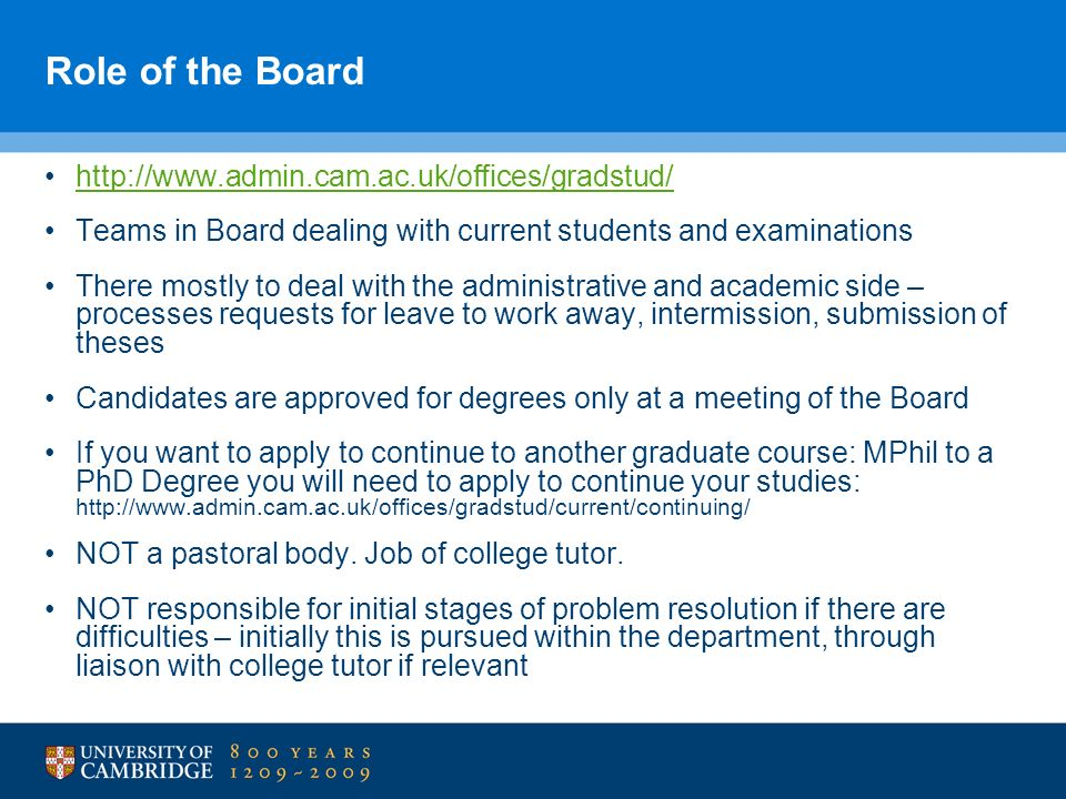 Role of the Board http://www.admin.cam.ac.uk/offices/gradstud/
