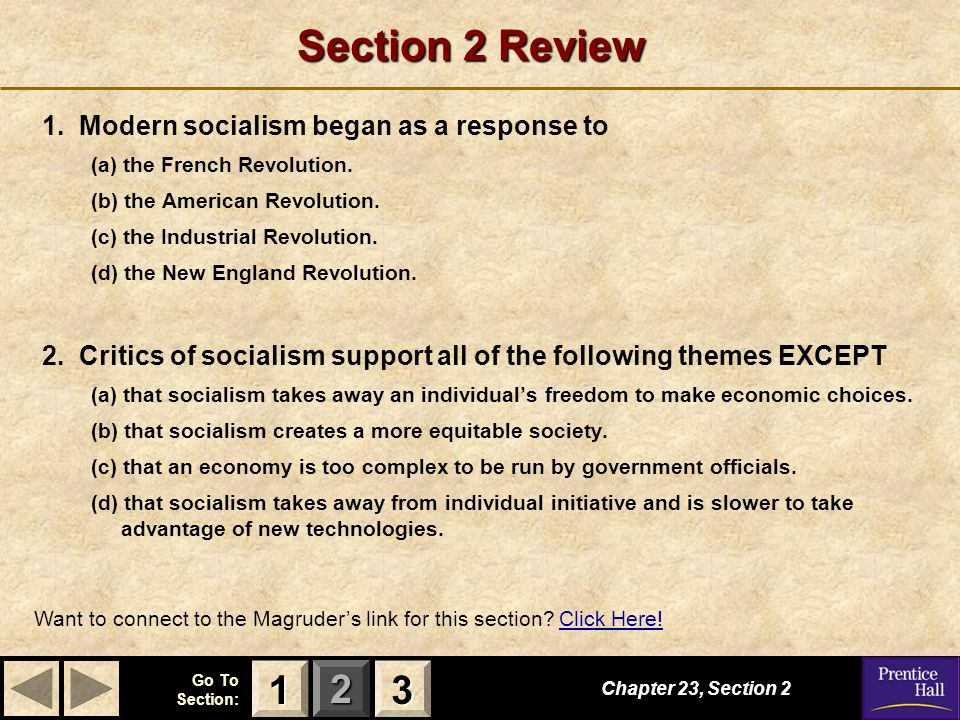 Section 2 Review Modern socialism began as a response to