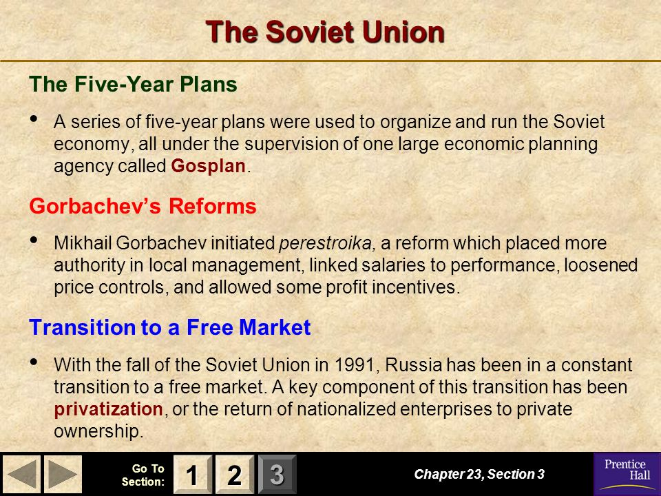 The Soviet Union 1 2 The Five-Year Plans Gorbachev's Reforms