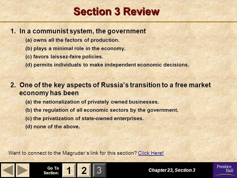 Section 3 Review In a communist system, the government