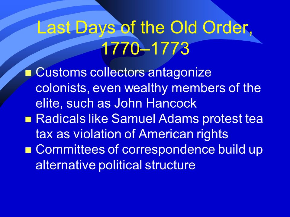 Last Days of the Old Order, 1770–1773
