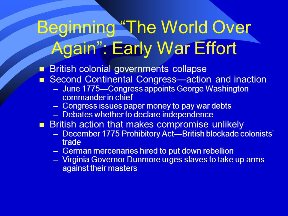 Beginning The World Over Again : Early War Effort