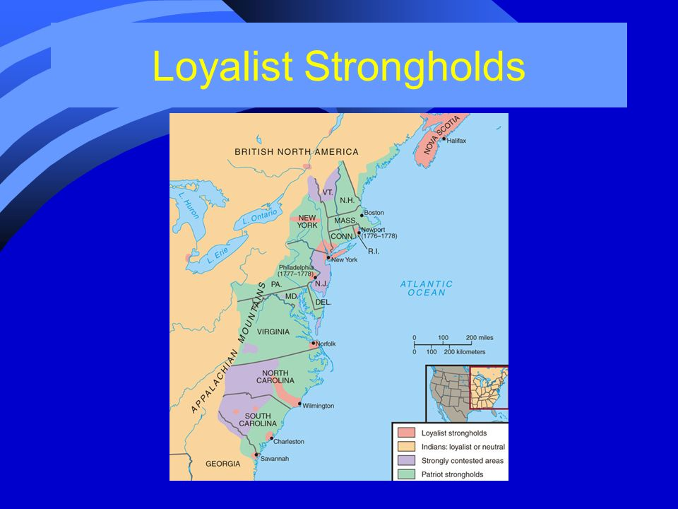 Loyalist Strongholds