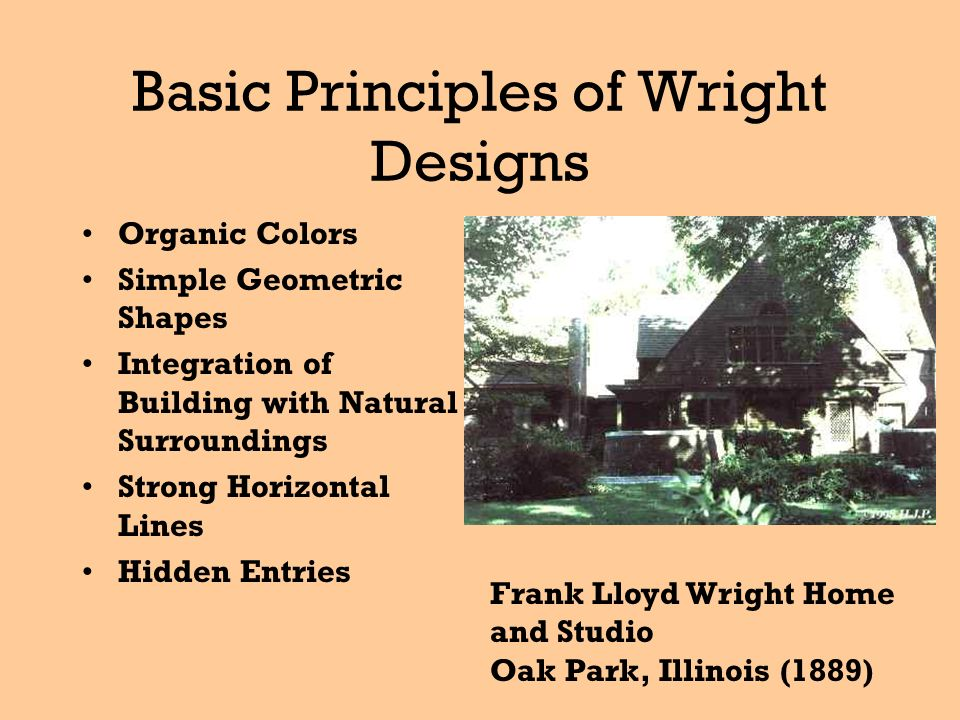 Frank Lloyd Wright Principles william fremd high school - ppt download